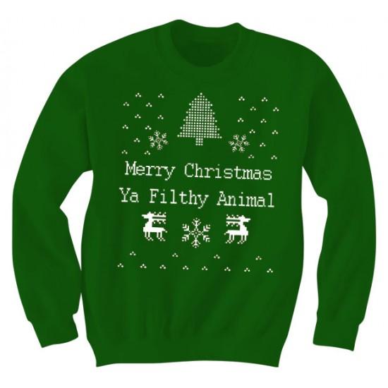 Merry Christmas Ya Filthly Animal Sweatshirt