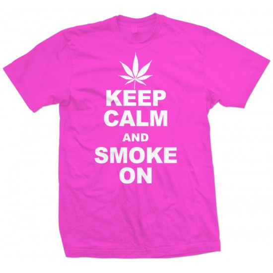 Keep Calm Smoke On T Shirt
