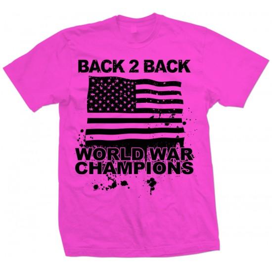 Back 2 Back World War Champions T Shirt
