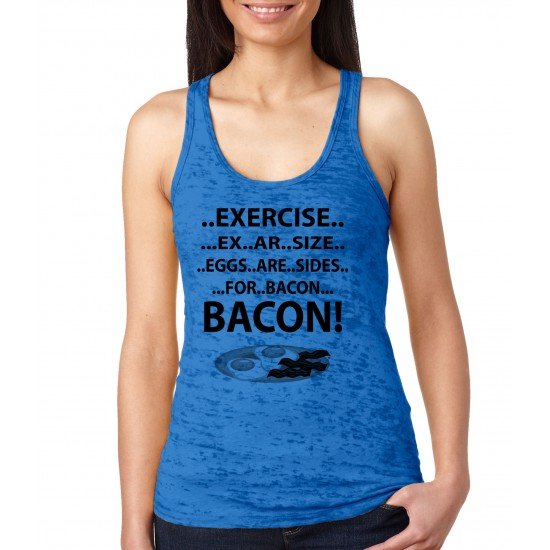 Exercise Eggs are Sides for Bacon Burnout Tank Top