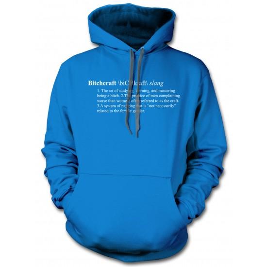 Bitchcraft: A Definition Hoodie