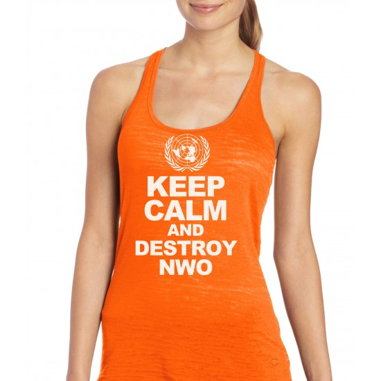Keep Calm And Destroy NWO Burnout Tank Top