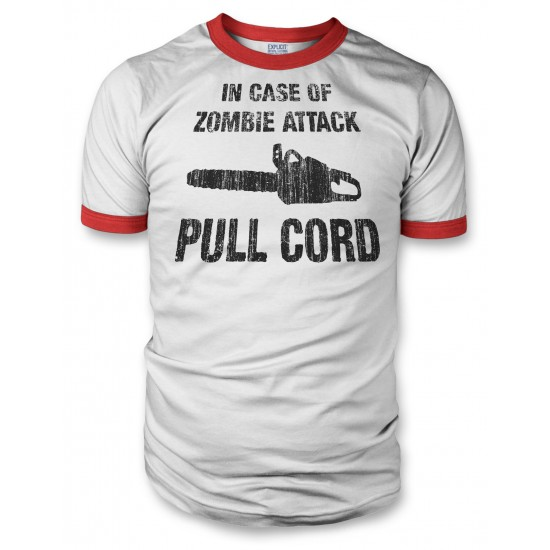 In Case of Zombie Attack Pull Cord Men's Ringer T Shirt