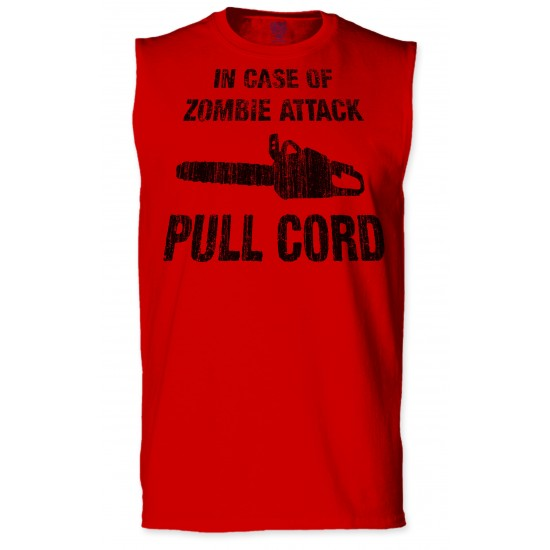 In Case of Zombie Attack Pull Cord Sleeveless T-Shirt