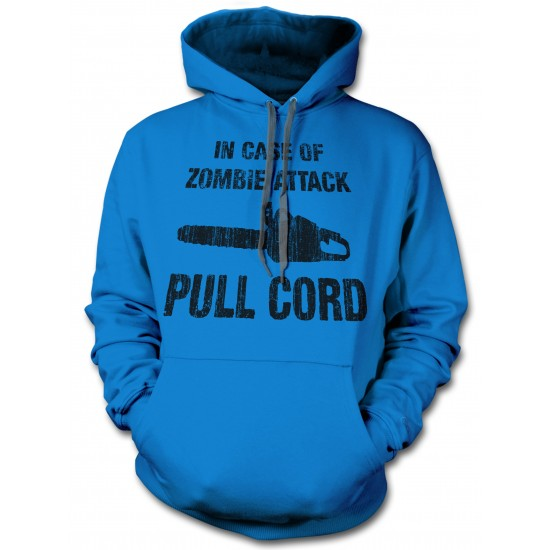 In Case of Zombie Attack Pull Cord Hoodie