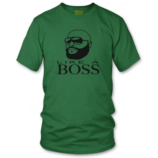 Rick Ross Like A Boss T Shirt
