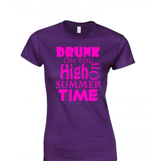 Drunk On You, High on Summertime Juniors T Shirt