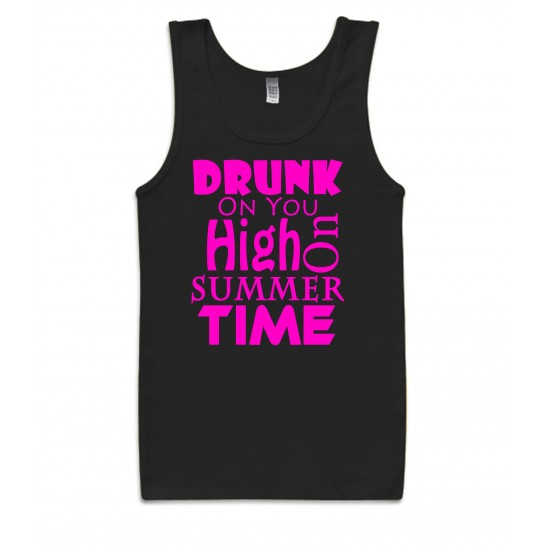 Drunk On You, High on Summertime Tank Top