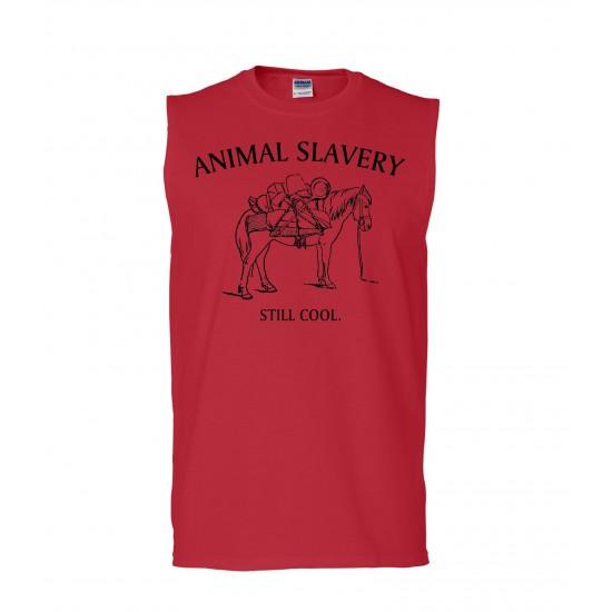 Animal Slavery Is Still Cool Sleeveless T-Shirt