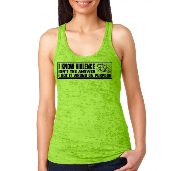 I Know Violence Isn T The Answer Burnout Tank Top Ys8