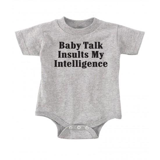 Baby Talk Insults My Intelligence Onesie
