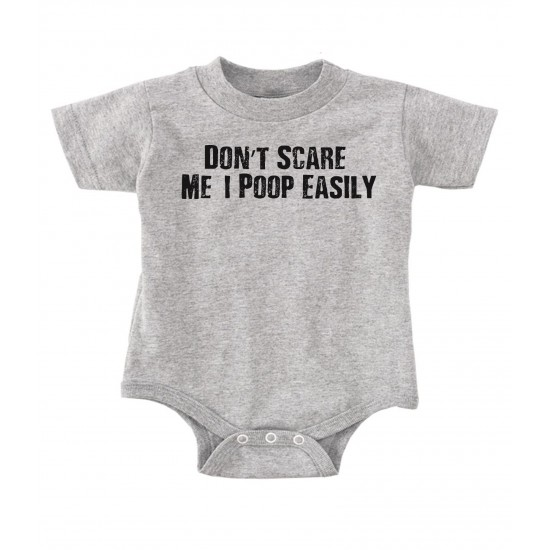 Don't Scare Me, I Poop Easily Onesie