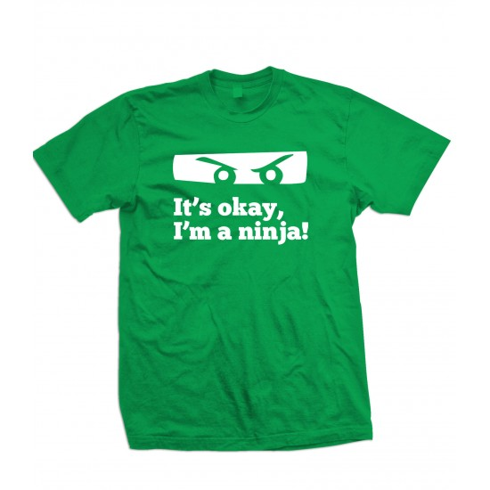 Don't worry, I'm A Ninja T Shirt