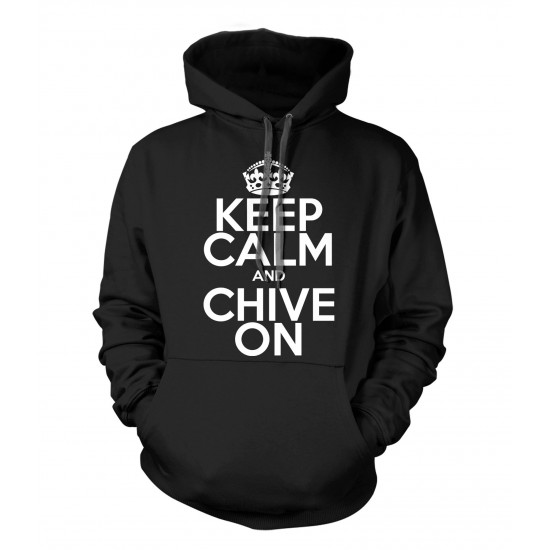 Keep Calm and Chive On Hoodie