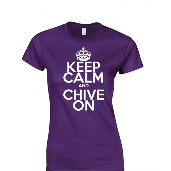 Keep Calm and Chive On Juniors T Shirt