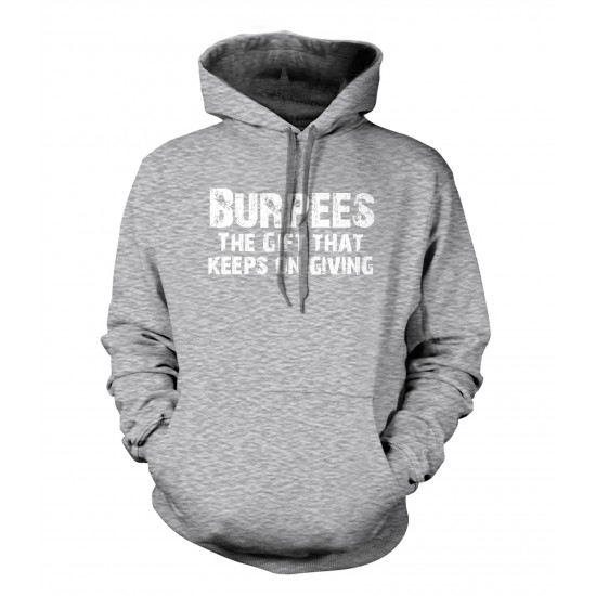 Burpees The Gift That Keeps On Giving Hoodie