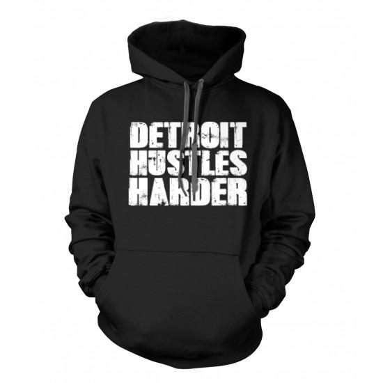 Detroit Hustles Harder Hoodie