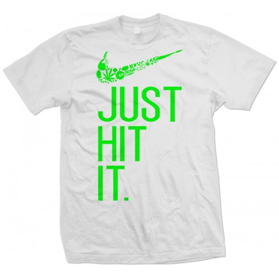 Just Hit It T Shirt
