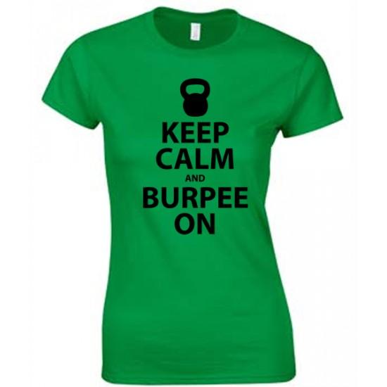 Keep Calm and Burpee On Juniors T Shirt Black Print